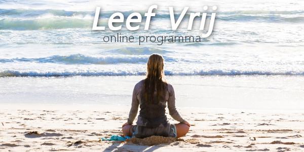 Leef Vrij - online programma Vrij Leven los van oude patronen