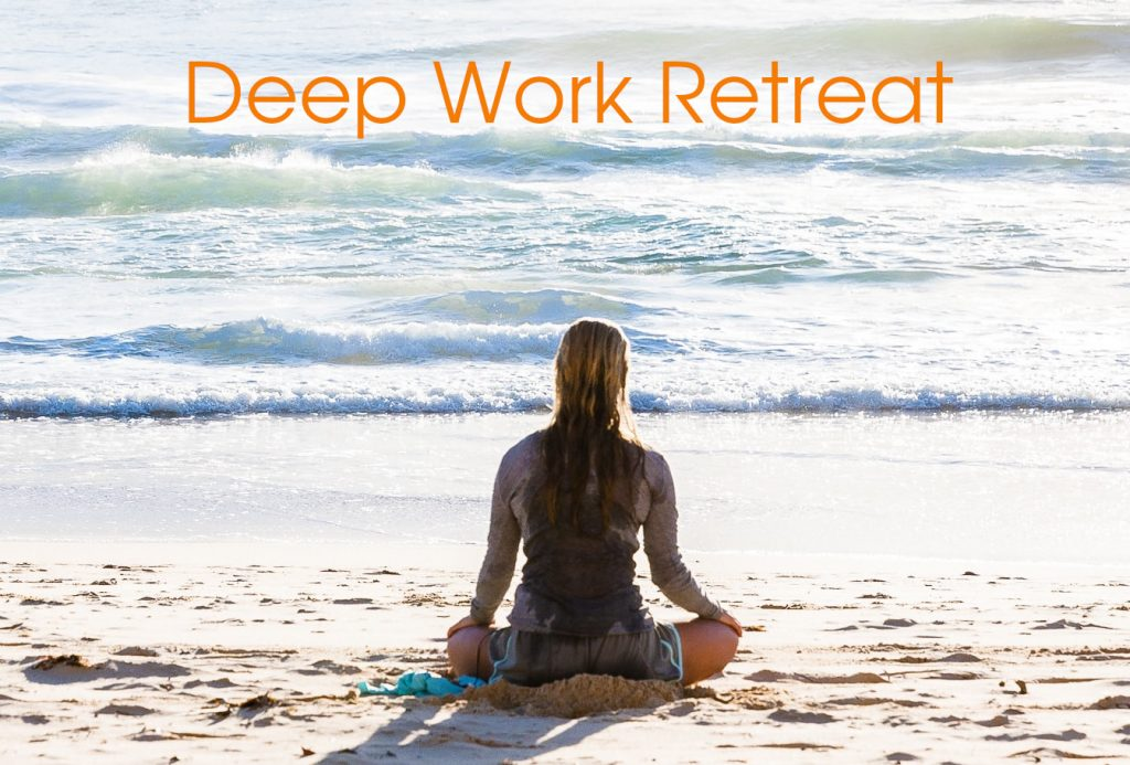 Deep Work Retreat