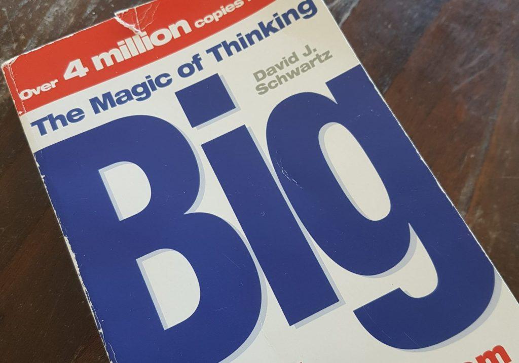Dit is het boek van David J Schwarz: The Magic of Thinking Big